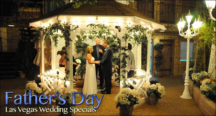 Fathers Day Las Vegas Wedding Specials